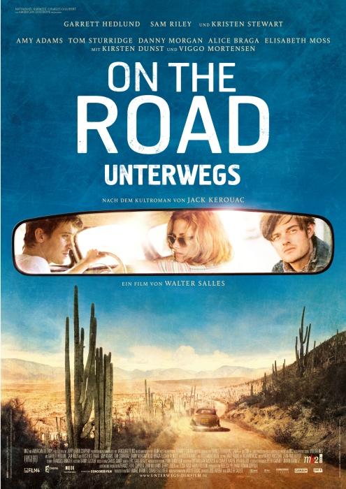 On the Road - Unterwegs, die Verfilmung des gleichnamigen Romans von Jack Kerouac