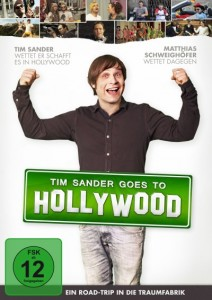 """Tim Sander goes to Hollywood""- Cover DVD (Quelle: Pandastorm Pictures)"