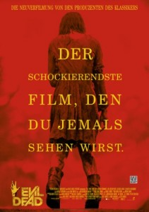 "Das Kinoplakat von ""Evil Dead"" (Quelle: Sony Pictures Germany)"