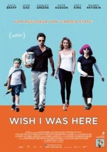 """Das Plakat von """"Wish I Was Here"""" (Quelle: Wild Bunch Germany)"""