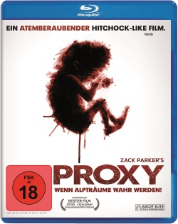 "Das Blu-ray-Cover von ""Proxy"" (Quelle: Ascot Elite)"