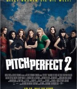 "Das Kino-Plakat von ""Pitch Perfect 2"" (Quelle: Universal Pictures)"