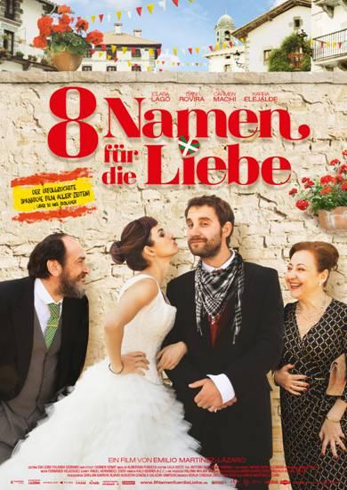 """Das Kinoplakat von """"Acht Namen für die Liebe"""""""