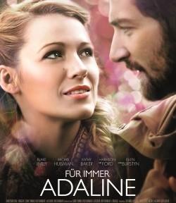 """Das Kino-Plakat von """"Für immer Adaline"""" (Quelle: Universum Film)"""
