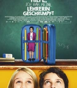 Das Kino-Plakat von Hilfe, ich habe meine Lehrerin geschrumpft