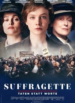 """Das Hauptplakat von """"Suffragette - Taten statt Worte"""" (© Concorde Filmverleih)"""