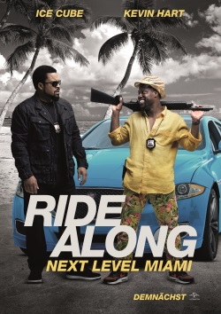 "Das Kino-Plakat von ""Ride Along 2: Next Level Miami"" (© Universal Pictures)"