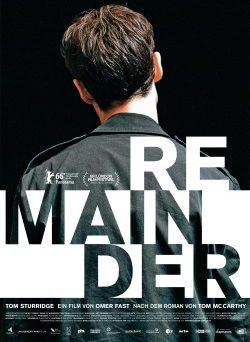 """Das Kino-Plakat von """"Remainder"""" (© Piffl Medien)"""