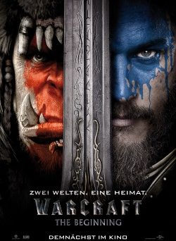 "Das Kino-Plakat zu ""Warcraft: The Beginning"" (© Universal Pictures Germany)"