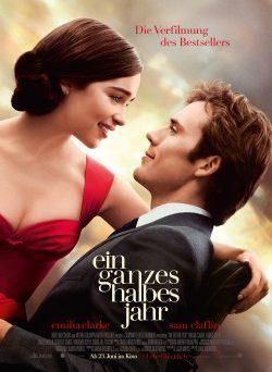 """Das Kino-Plakat von """"Ein ganzes halbes Jahr"""" (© Warner Bros Pictures)"""