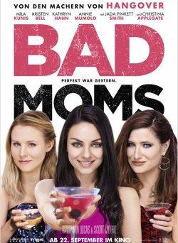 """Das Kino-Plakat von """"Bad Moms"""" (© Tobis Film)"""