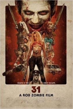 "Das Kino-Plakat von ""Rob Zombies 31"" (© Tiberius Film)"