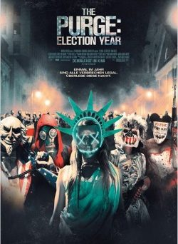 "Das Kino-Plakat von ""The Purge 3: Election Year"" (© Universal Pictures Germany)"