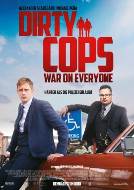 "Das Hauptplakat von ""Dirty Cops - War On Everyone"" (© Constantin Film)"