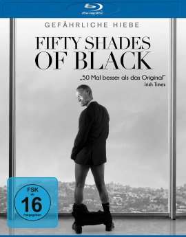 "Das Blu-ray-Cover von ""Fifty Shades of Black"" (© Universum Film)"