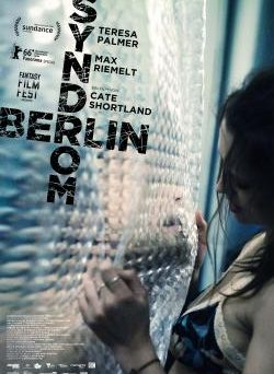 "Das Teaser-Plakat von ""Berlin Syndrom"" (© 2016 Berlin Syndrome Holdings Pty Ltd, Screen Australia)"