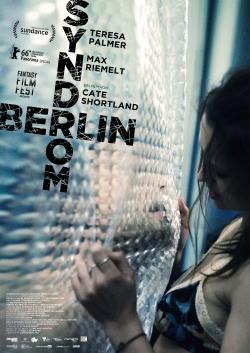 "Das Teaser-Plakat von ""Berlin Syndrom"" (© 2016 Berlin Syndrome Holdings Pty Ltd, Screen Australia)"