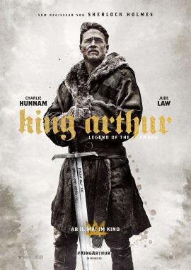 "Das Hauptplakat von ""King Arthur - Legend of the Sword"" (© Warner Bros Pictures Germany)"