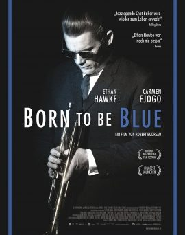 "Das Hauptplakat von ""Born To Be Blue"" (© Alamode Film)"