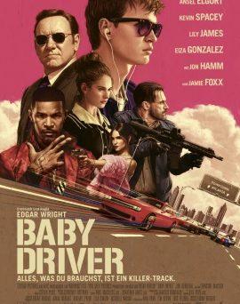 "Das Hauptplakat von ""Baby Driver"" (© Sony Pictures Germany)"