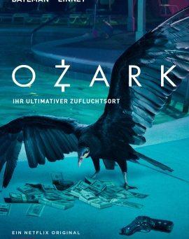 """Das Plakat zur ersten Staffel von """"Ozark"""" (© Netflix)"""