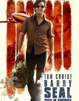 "Das Hauptplakat von ""Barry Seal - Only in America"" (© Universal Pictures Germany)"
