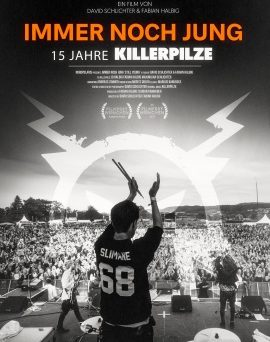 """Das Plakat von """"Immer noch jung - 15 Jahre Killerpilze"""" (© Nordpolaris)"""