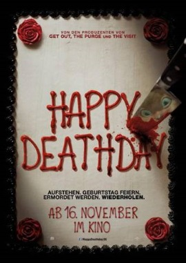 "Das Hauptplakat von ""Happy Deathday"" (©Universal Pictures Germany)"