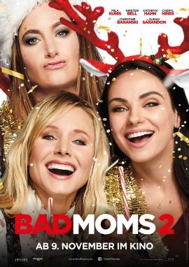 """Das Plakat von """"Bad Moms 2"""" (© Tobis Film)"""
