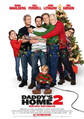 """Das Plakat von """"Daddy's Home 2"""" (© Paramount Pictures Germany)"""