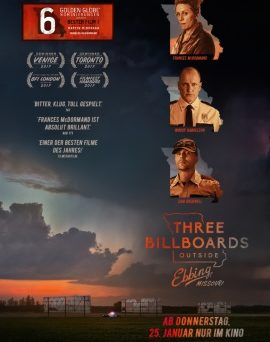 "Das Hauptplakat von ""Three Billboards Outside Ebbing, Missouri"" (© 2017 Twentieth Century Fox)"