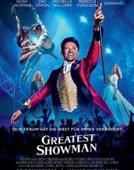 """Das Hauptplakat von """"Greatest Showman"""""""