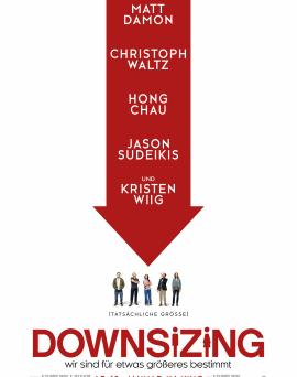 "Das Hauptplakat von ""Downsizing"" (© Paramount Pictures)"