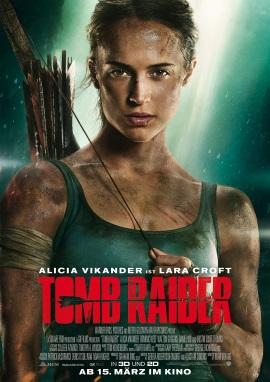 """Das Hauptplakat von """"Tomb Raider"""" (© Warner Bros)"""