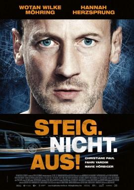 """Das Hauptplakat von """"Steig.nicht.aus!"""" (© NFP)"""