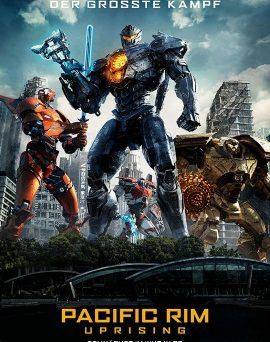 "Das Hauptplakat von ""Pacific Rim Uprising"" (© Universal Pictures International Germany)"