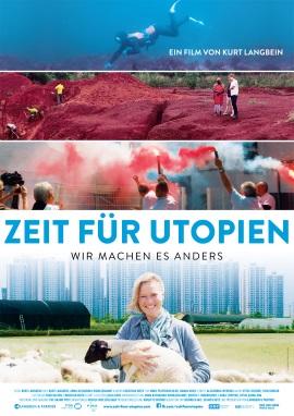 """Das Hauptplakat von """"Zeit für Utopien"""" (© Langbein & Partner)"""