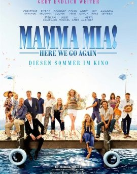 "Das Hauptplakat von ""Mamma Mia! Here Weg Go Again!"" (© Universal Pictures International Germany)"
