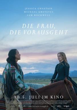 """Das Hauptplakat von """"Die Frau, die vorausgeht"""" (© 2018 Tobis Film)"""