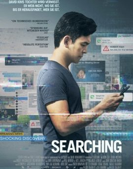 "Das Plakat von ""Searching"" (© 2018 Sony Pictures Entertainment Deutschland GmbH)"