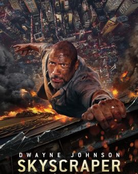 "Das Hauptplakat von ""Skyscraper"" (© Universal Pictures International Germany )"