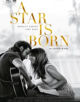 "Das Hauptplakat von ""A Star Is Born"" (© Warner Bros Pictures)"