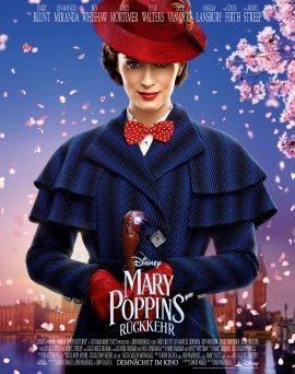 "Das Plakat von ""Mary Poppins' Rückkehr"" (© Walt Disney Studios Motion Pictures Germany)"