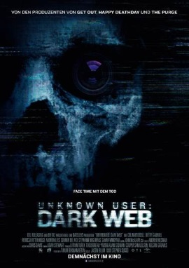 "Das Hauptplakat von ""Unknown User - Dark Web"" (© Universal Pictures International Germany)"