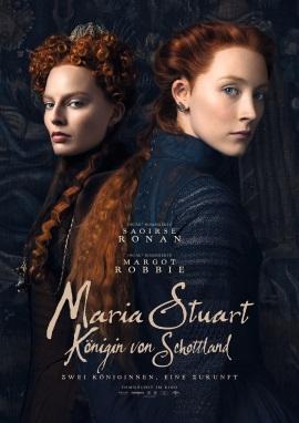 """Das Hauptplakat von """"Maria Stuart, Königin von Schottland"""" (© Universal Pictures)"""