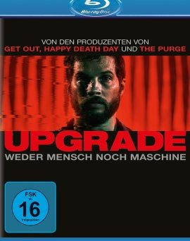 "Das Blu-ray-Cover von ""Upgrade"" (© Universal Pictures)"