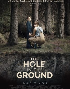 "Das Hauptplakat von ""The Hole in the Ground"" (© Weltkino)"