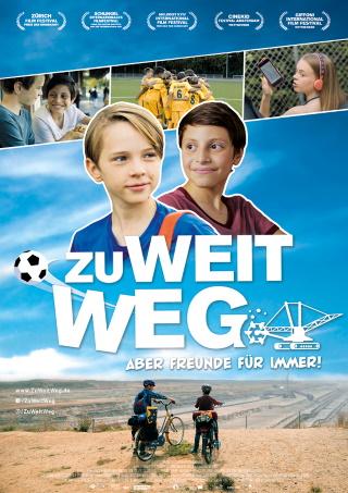"""Das Hauptplakat von """"Zu weit weg"""" (© Farbfilm Verleih)"""