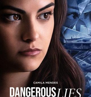 "Das Plakat von ""Dangerous Lies"" (© Netflix)"
