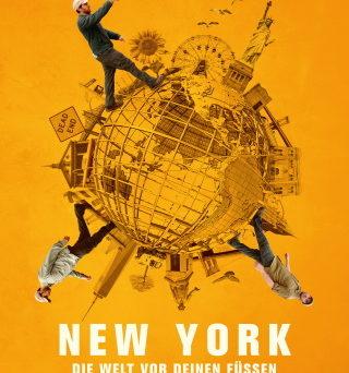 """Das Plakat von """"New York – Die Welt vor deinen Füßen"""" (© Happy Entertainment)"""